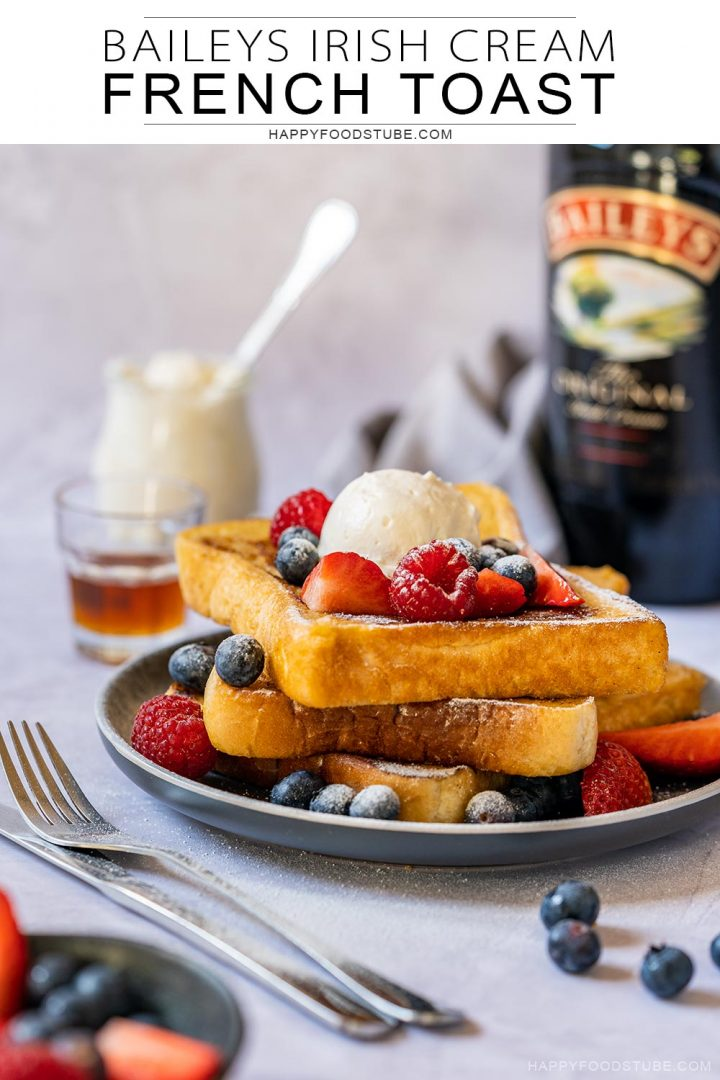 Baileys Irish cream French toast